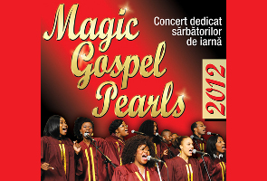 Magic Gospel Pearls, Monday, December 10, 2012 at 19.30, the National Theatre in Bucharest